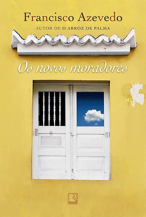 Capa do livro Os novos moradores de Francisco Azevedo